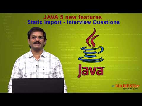 java-5-new-features-|-static-import-interview-questions-part2-|-core-java-tutorials-|-mr.harikrishna