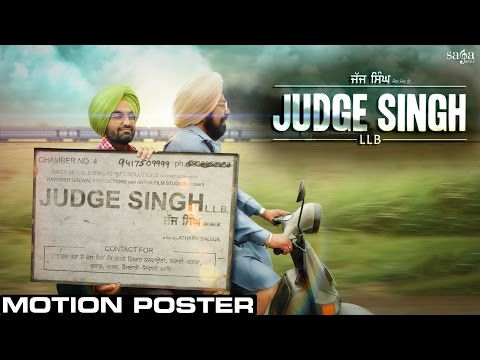 Judge Singh LLB - Motion Poster - Ravinder Grewal - BN Sharma l New Punjabi Movies 2015