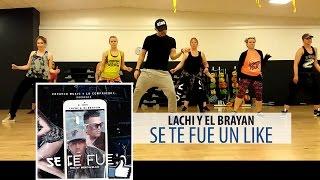 Se Te Fue Un Like - Lachi y El Brayan * Zumba Fitness Choreo by Ionut
