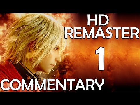 Final Fantasy Type-0 - Commentary Playthrough - Part 1 - The War PS4 HD Remaster