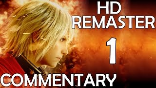 Final Fantasy Type-0 - Commentary Playthrough - Part 1 - The War (PS4 HD Remaster)
