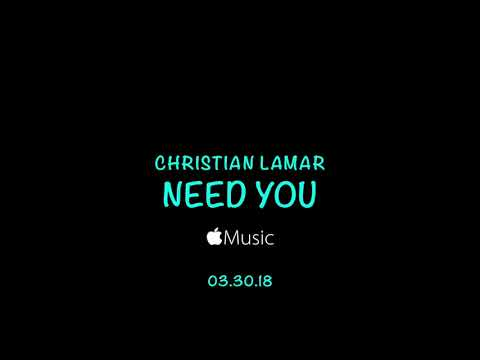 Christian Lamar | Need You Promo #2 | March 30, 2018