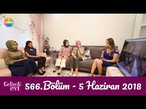 Gelin Evi 566. Bölüm | 5 Haziran 2018