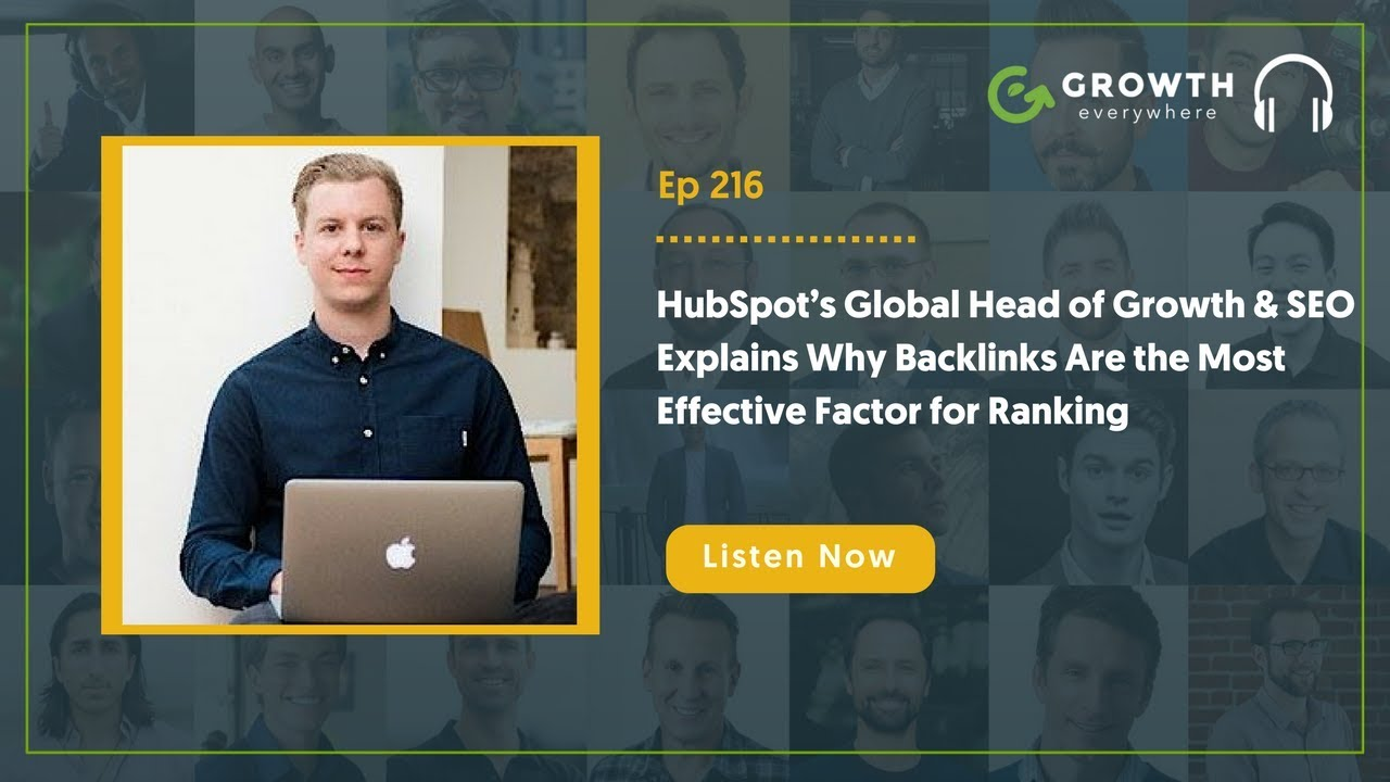 HubSpot's Head of Growth and SEO On Why Backlinks Are the Most