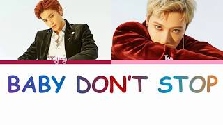 NCT U  (엔시티 유) - Baby Don't Stop | Color Coded Lyrics | Han/Rom/Eng