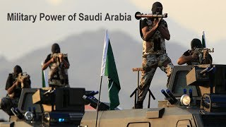 Military Power of Saudi Arabia