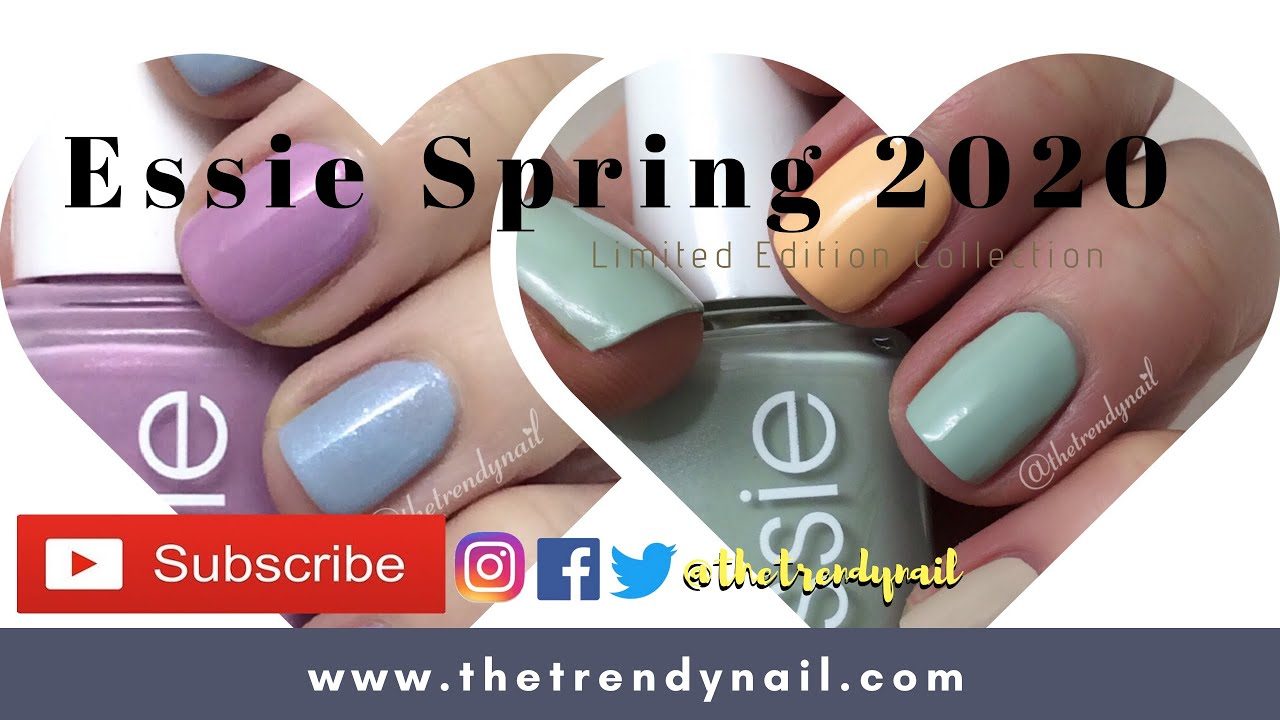 Swatches Essie Spring 2020 The Trendy Nail