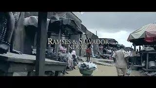 Ramses & Salvador - N'dolé - clip officiel