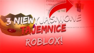UNSOLVED SECRETS OF ROBLOX!