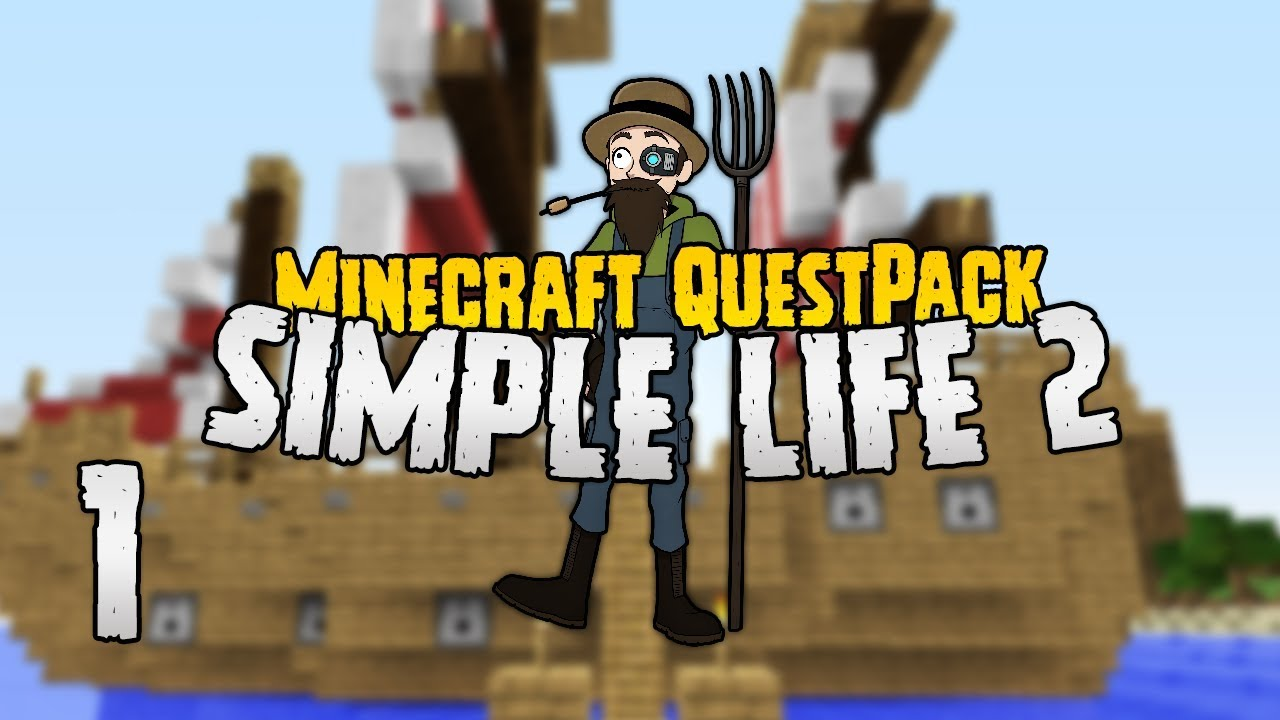 Simple Life 8  Time to build a colony!  #8  Minecraft Quest Pack 8.80.8