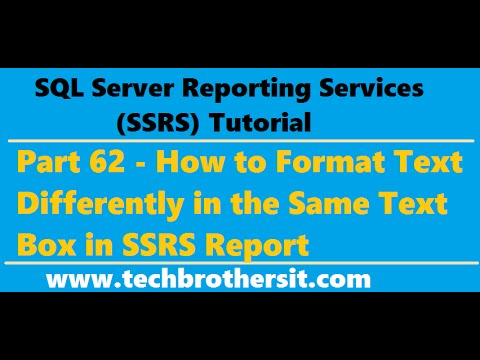 SSRS Tutorial 62 - How to Format Text Differently in the Same Text Box in  SSRS Report