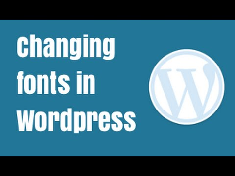Changing Fonts in WordPress – Easy Google Fonts Plugin