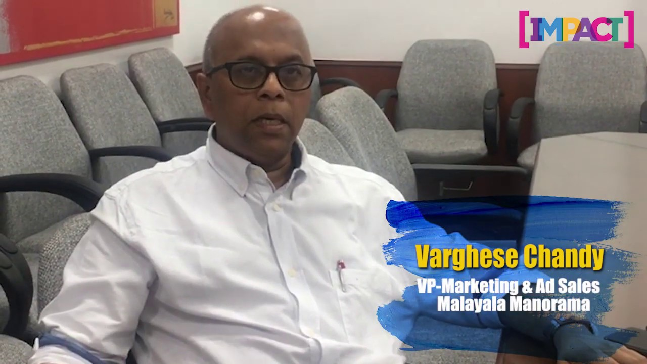 Varghese Chandy, VP-Marketing & Ad Sales, Malayala Manorama, on current industry trends and more