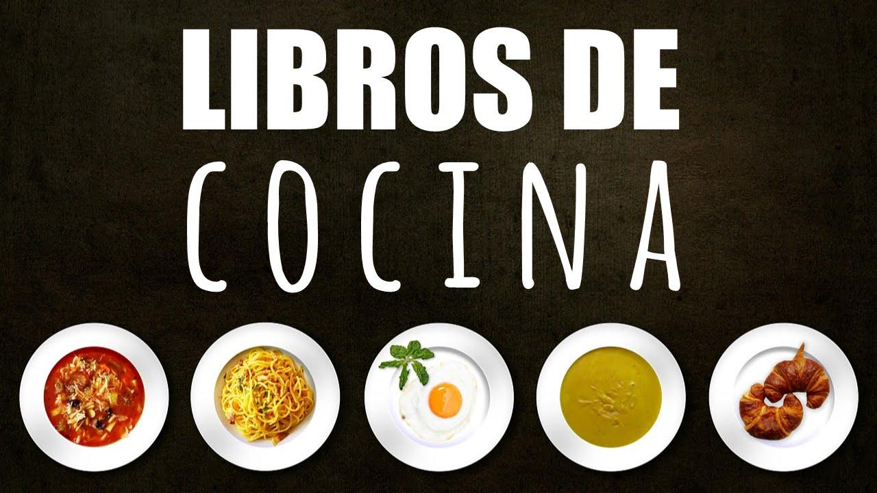 Los 10 mejores libros de cocina youtube for Los mejores libros de cocina