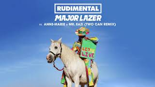Rudimental & Major Lazer - Let Me Live (feat. Anne-Marie & Mr Eazi) [Two Can Remix]