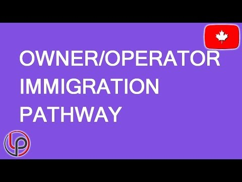 Owner Operator Immigration To Canada. LP Group