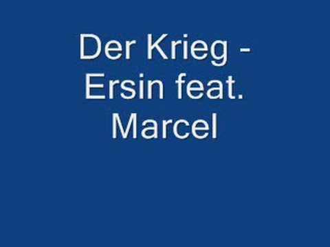 Ersin feat. Marcel - Der Krieg (The War)