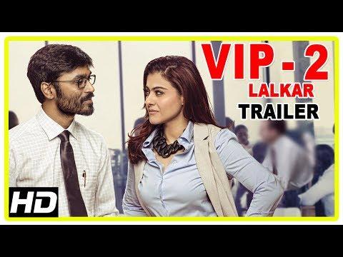 VIP 2 Lalkar Hindi Movie Trailer | Dhanush...