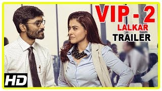 VIP 2 Lalkar Hindi Movie Trailer | Dhanush | Kajol | Amala Paul | Latest Hindi Dubbed Movie | VIP 2