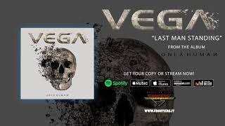 "Vega – ""Last Man Standing"" (Official Audio)"