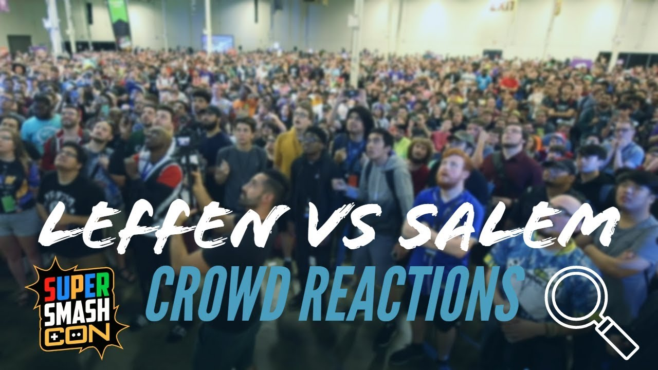 SSC 2019 - Leffen vs Salem CROWD REACTION FOOTAGE