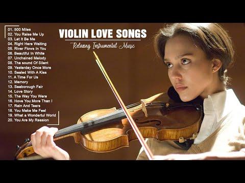 Violin Love Songs Instrumental - Classical Violin Music