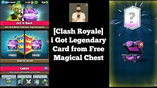 [Clash Royale] I Got Legendary Card from Free Magical Chest