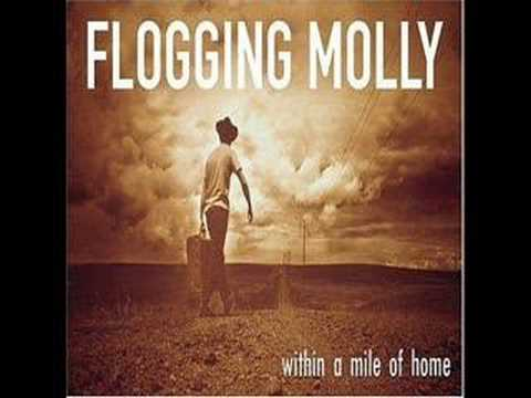 "Flogging Molly - ""Within a Mile of Home"""