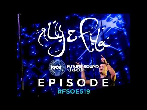 Aly & Fila - Future Sound Of Egypt FSOE 519 second hour