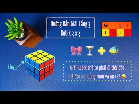 Hướng dẫn giải Tầng 3 Rubik 3x3 Hay - Chậm - Dễ hiểu