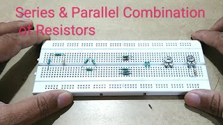 Series and parallel combination of resistors by Manmohan Pal