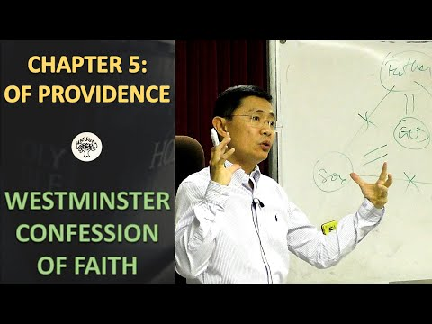 Westminster Confession of Faith Chapter 5: Of Providence - B
