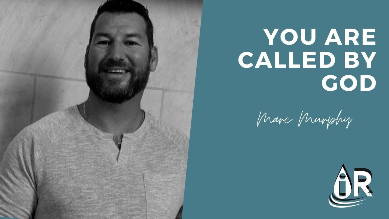 You are Called by God