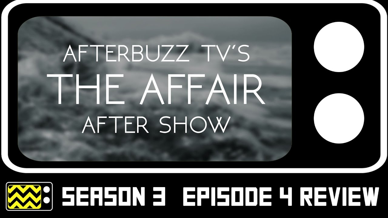 Download The Affair Season 3 Episode 4 Review & After Show   AfterBuzz TV