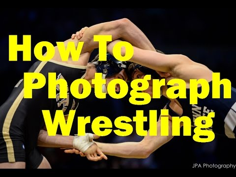How To Photograph Wrestling