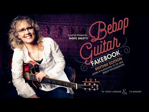 Bebop Guitar Fakebook: Rhythm - Intro - Sheryl Bailey