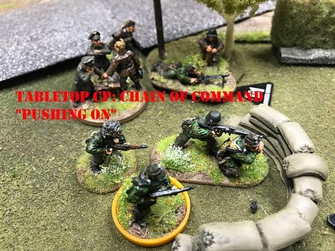 """Tabletop CP: Chain of Command-""""Pushing On"""""""