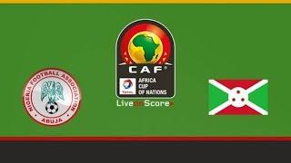 AFCON 2019 NIGERIA VS BRUNDI POST MATCH ANALYSIS