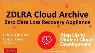 AskTOM Office Hours: The ZLDRA Cloud Archive