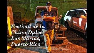 Last Night at the Festival de la China Dulce Las Marias Puerto Rico 2019