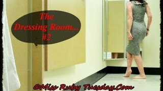 Miss Ruby Tuesday-  The Dressing Room #2