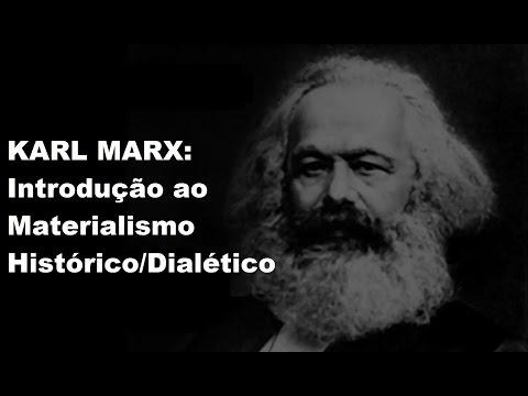 KARL MARX: Introdução ao materialismo histórico/dialético (#Matrix 65)