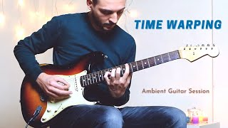 Rocco Saviano - Time Warping // Live Ambient Guitar Session