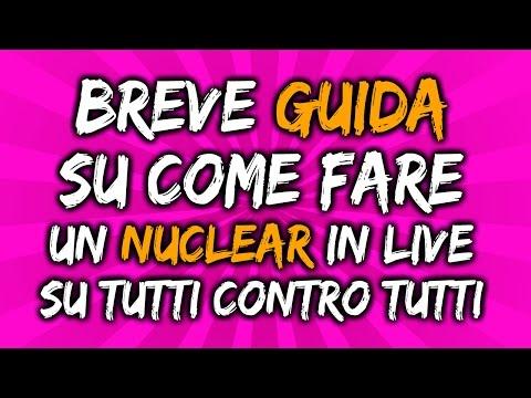 BREVE GUIDA SU COME FARE UN NUCLEAR IN LIVE SU TCT