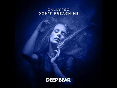 Callypso - Don't Preach Me (Original Mix)