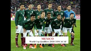 Mexico ● Road to Russia ● All 29 goals of  World Cup Qualifiers 2018 CONCACAF