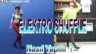 FORTNITE DANCE | ELEKTRO SHUFFLE | Nasıl Yapılır ? TÜRKÇE ANLATIM !