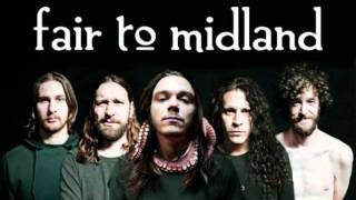 Fair to Midland- A Wolf Descends Upon the Spanish Sahara (Fables Demo)