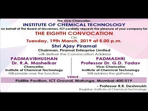 ICT - THE EIGHTH CONVOCATION ON TUESDAY 19TH MARCH 2019 AT 05 PM AT PIDILITE PAVILION