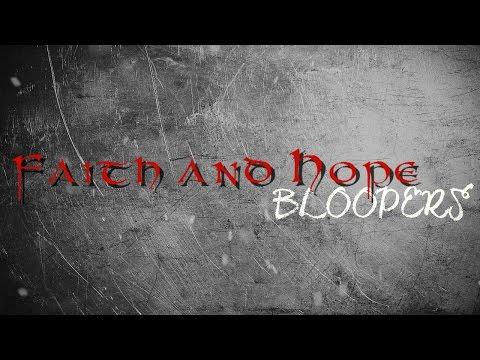 Faith and Hope ♢ BLOOPERS ♢ season 1 episode 4